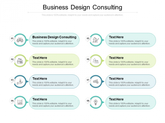 Business Design Consulting Ppt PowerPoint Presentation Show Influencers Cpb Pdf