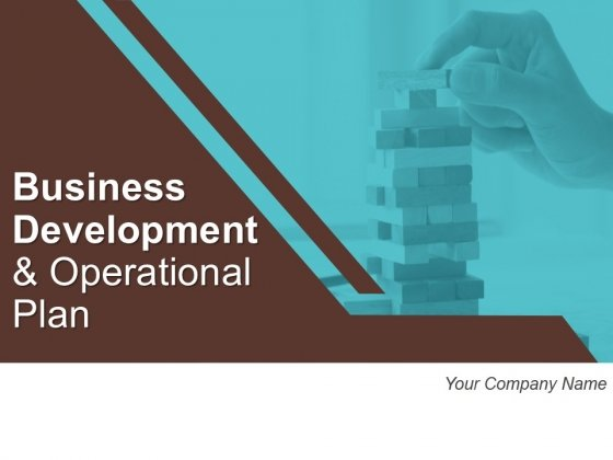 Business Development And Operational Plan Ppt PowerPoint Presentation Complete Deck With Slides