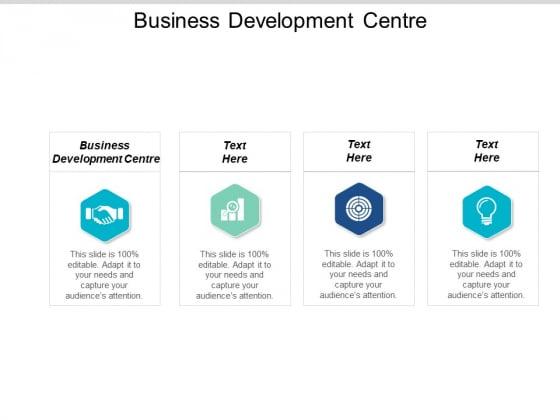 Business Development Centre Ppt PowerPoint Presentation Summary Outline Cpb