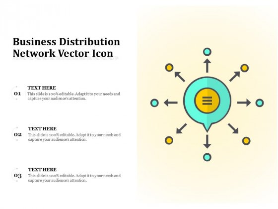 Business Distribution Network Vector Icon Ppt PowerPoint Presentation Pictures Deck PDF