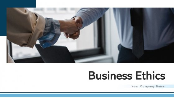 Business Ethics Operational Executives Ppt PowerPoint Presentation Complete Deck