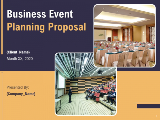 Business Event Planning Proposal Ppt PowerPoint Presentation Complete Deck With Slides