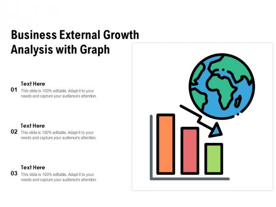 Business External Growth Analysis With Graph Ppt PowerPoint Presentation File Graphic Images PDF