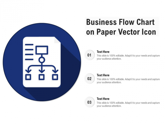 Business Flow Chart On Paper Vector Icon Ppt PowerPoint Presentation Show Ideas PDF