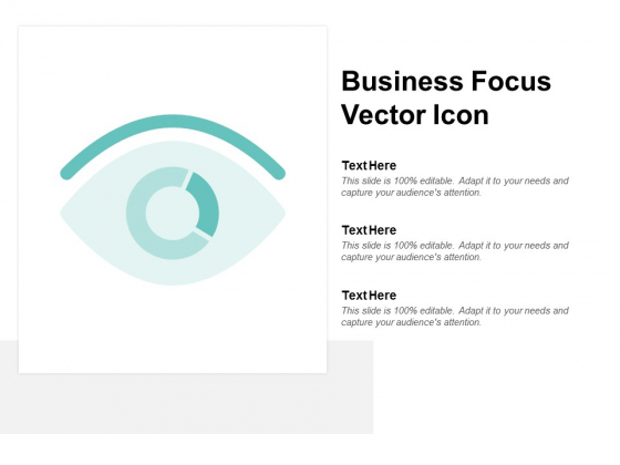 Business Focus Vector Icon Ppt PowerPoint Presentation Portfolio Background Image