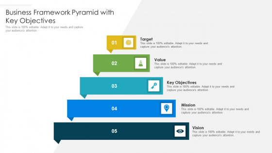 Business Framework Pyramid With Key Objectives Ppt PowerPoint Presentation Gallery Show PDF
