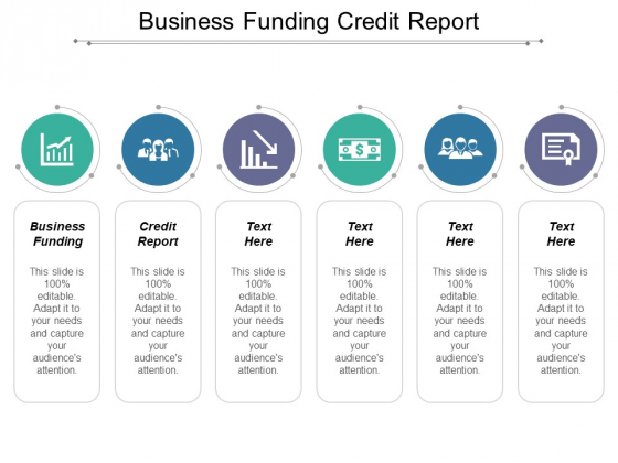Business Funding Credit Report Ppt PowerPoint Presentation Gallery Slide