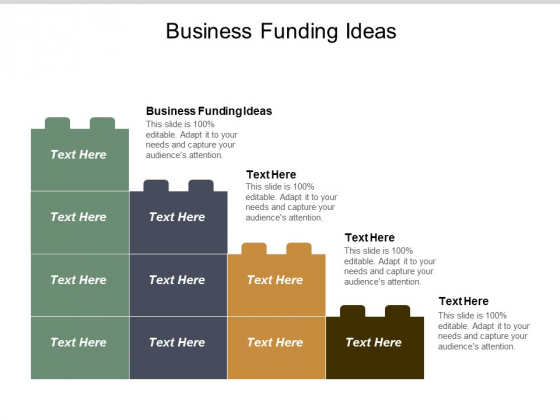 Business Funding Ideas Ppt PowerPoint Presentation Styles Skills Cpb