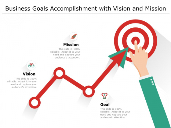 Business Goals Accomplishment With Vision And Mission Ppt PowerPoint Presentation Gallery Brochure PDF