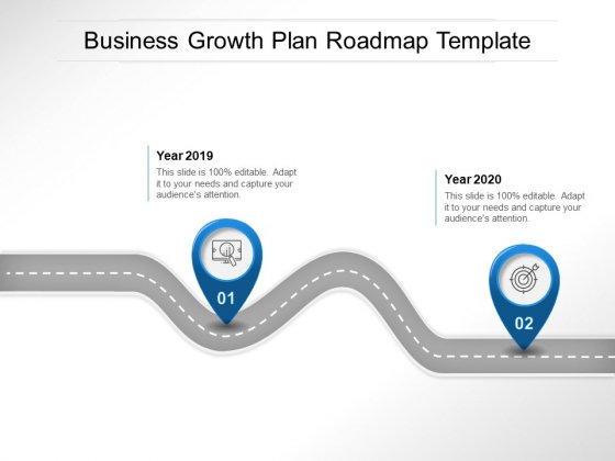 Business Growth Plan Roadmap Template Ppt PowerPoint Presentation Summary Topics PDF