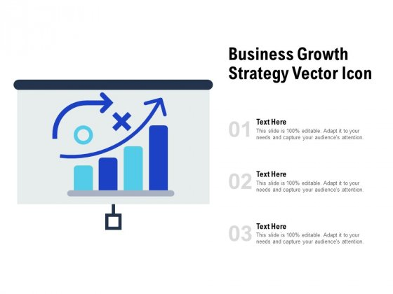Business Growth Strategy Vector Icon Ppt PowerPoint Presentation Layouts Information