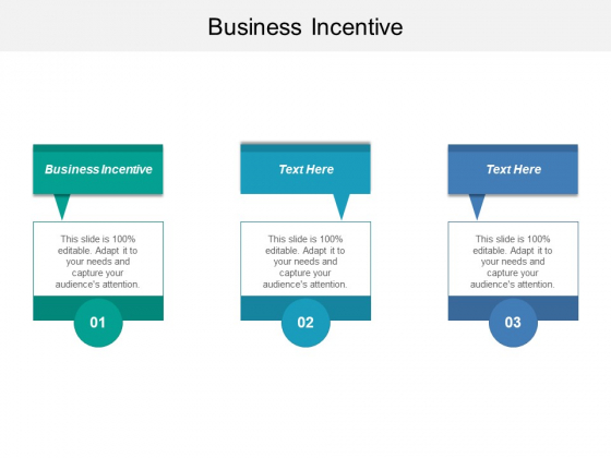 Business Incentive Ppt PowerPoint Presentation Pictures Backgrounds Cpb