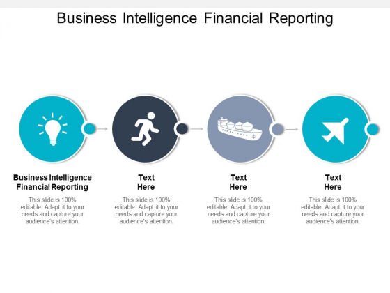 Business Intelligence Financial Reporting Ppt PowerPoint Presentation Show Shapes Cpb