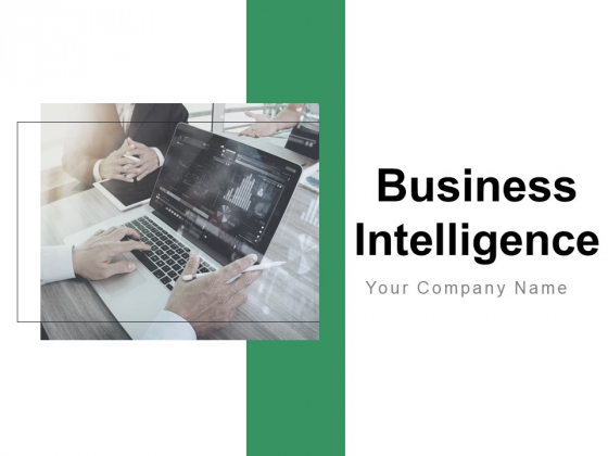 Business Intelligence Ppt PowerPoint Presentation Complete Deck With Slides