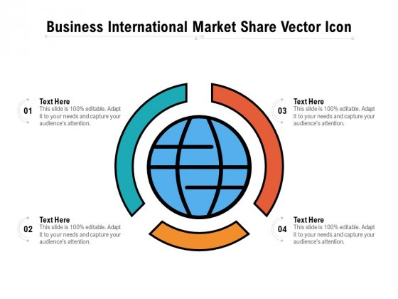 Business International Market Share Vector Icon Ppt PowerPoint Presentation File Guide PDF