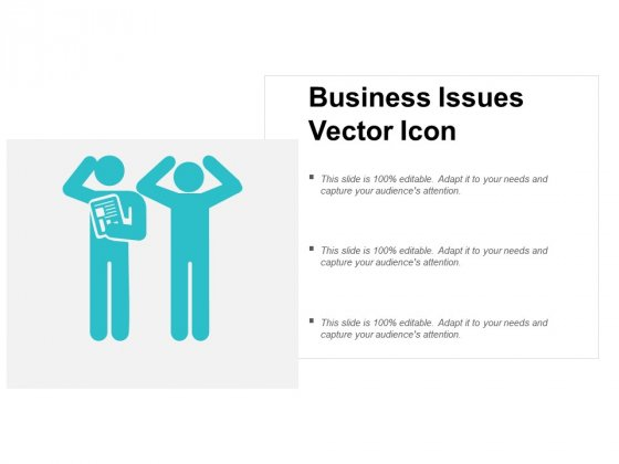 Business Issues Vector Icon Ppt Powerpoint Presentation Professional Graphic Images