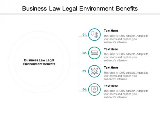 Business Law Legal Environment Benefits Ppt PowerPoint Presentation Icon Background Images Cpb Pdf