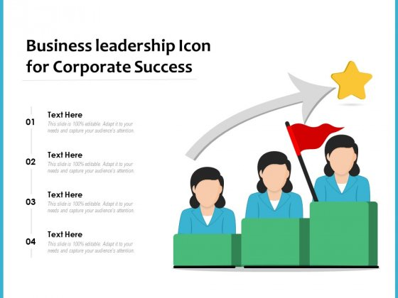 Business Leadership Icon For Corporate Success Ppt PowerPoint Presentation Icon Layouts PDF