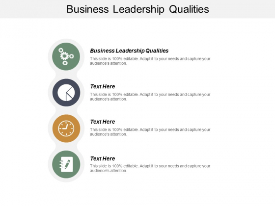 Business Leadership Qualities Ppt PowerPoint Presentation Outline Show Cpb