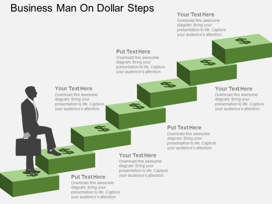 Business Man On Dollar Steps Powerpoint Templates
