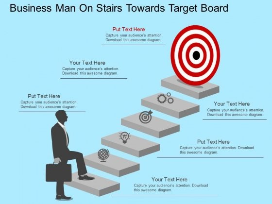 Business Man On Stairs Towards Target Board Powerpoint Template