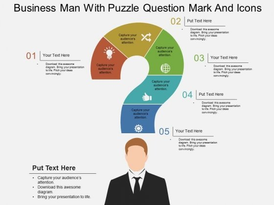 Business Man With Puzzle Question Mark And Icons Powerpoint Template