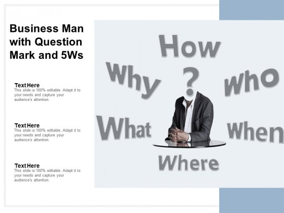 Business Man With Question Mark And 5Ws Ppt PowerPoint Presentation Portfolio Picture