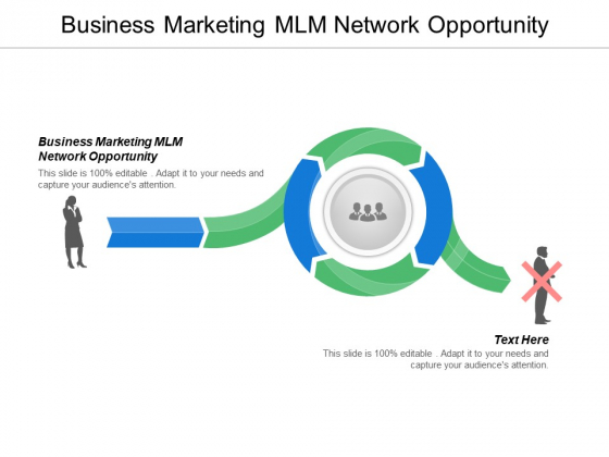 Business Marketing Mlm Network Opportunity Ppt PowerPoint Presentation Portfolio Inspiration Cpb