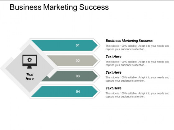 Business Marketing Success Ppt PowerPoint Presentation Infographic Template Layout Ideas