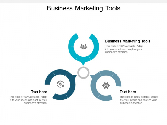 Business Marketing Tools Ppt PowerPoint Presentation Infographics Slides Cpb