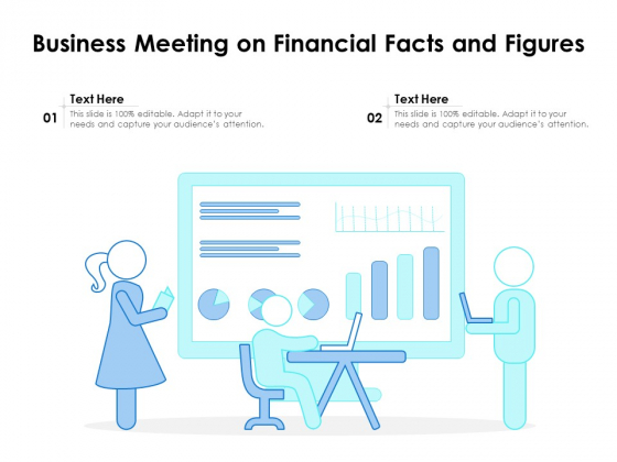 Business Meeting On Financial Facts And Figures Ppt PowerPoint Presentation Summary Slide Portrait