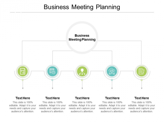 Business Meeting Planning Ppt PowerPoint Presentation Show Icons Cpb