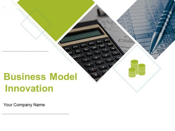 Business Model Innovation Ppt PowerPoint Presentation Complete Deck With Slides