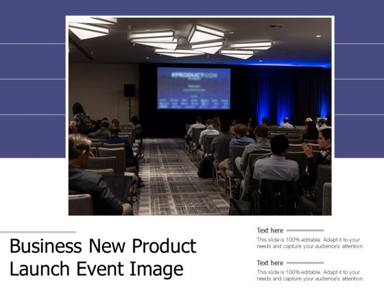 Business New Product Launch Event Image Ppt PowerPoint Presentation File Structure PDF
