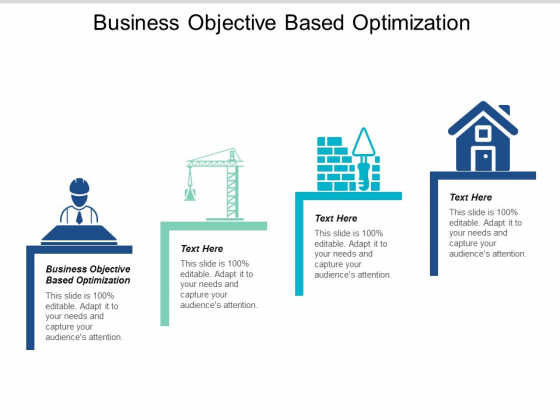 Business Objective Based Optimization Ppt PowerPoint Presentation Gallery Background Images Cpb