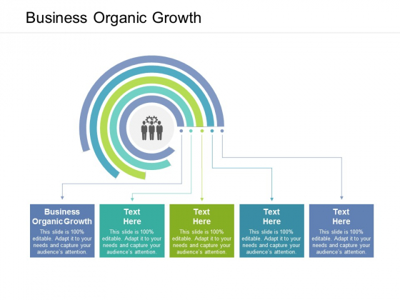 Business Organic Growth Ppt PowerPoint Presentation File Example Cpb
