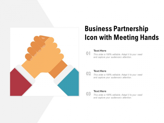 Business Partnership Icon With Meeting Hands Ppt PowerPoint Presentation File Ideas PDF