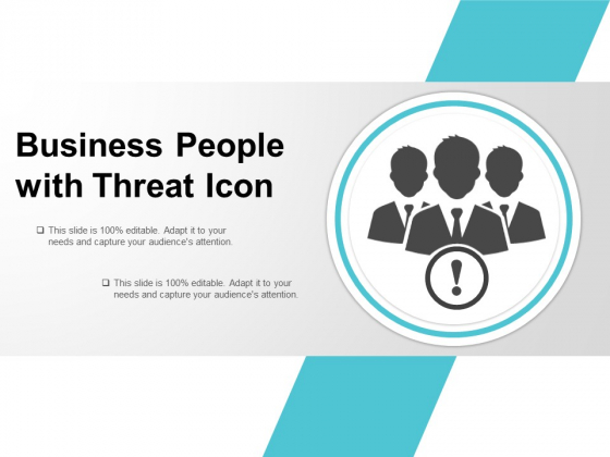 Business People With Threat Icon Ppt PowerPoint Presentation Show Gallery