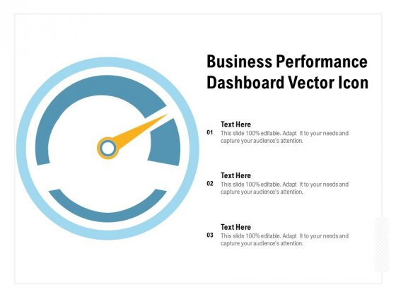 Business Performance Dashboard Vector Icon Ppt PowerPoint Presentation Portfolio Inspiration