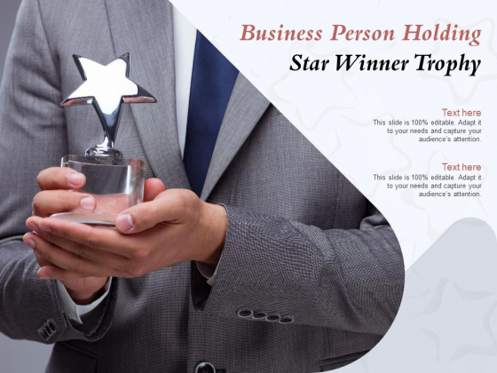 Business Person Holding Star Winner Trophy Ppt PowerPoint Presentation Professional Graphics Download