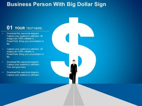 Business Person With Big Dollar Sign Powerpoint Templates