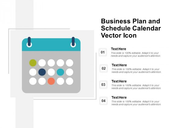 Business Plan And Schedule Calendar Vector Icon Ppt PowerPoint Presentation Ideas Graphic Images