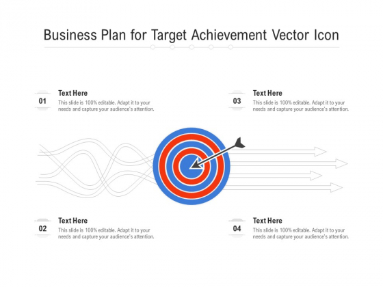 Business Plan For Target Achievement Vector Icon Ppt PowerPoint Presentation Model Pictures PDF