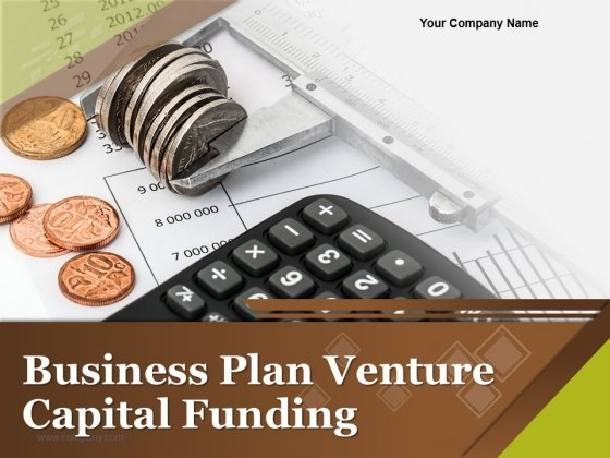 Business Plan Venture Capital Funding Ppt PowerPoint Presentation Complete Deck With Slides