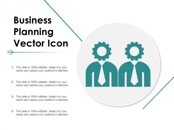 Business Planning Vector Icon Ppt PowerPoint Presentation Infographics Graphics Tutorials