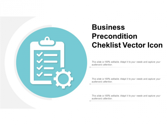 Business Precondition Cheklist Vector Icon Ppt PowerPoint Presentation Gallery Skills