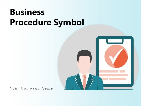 Business Procedure Symbol Procedures Development Ppt PowerPoint Presentation Complete Deck