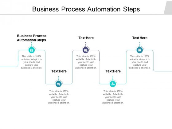 Business Process Automation Steps Ppt PowerPoint Presentation Graphics Cpb Pdf
