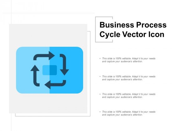 Business Process Cycle Vector Icon Ppt Powerpoint Presentation Icon Slides