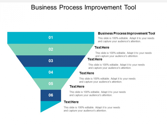 Business Process Improvement Tool Ppt PowerPoint Presentation Pictures Objects Cpb